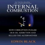 Internal Combustion (Book by Edwin Black)